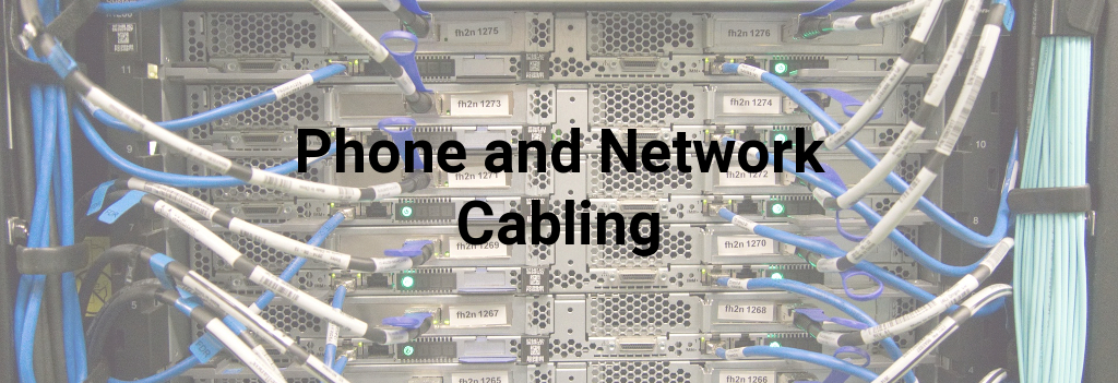 Phone and Network Cabling